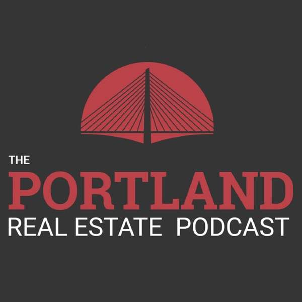 The Portland Real Estate Podcast Hosted by Tucker Merrihew and Steve Nassar – This Podcast is for any Portland area Developer, Home Builder, Investor, Realtor or Real Estate Professional!