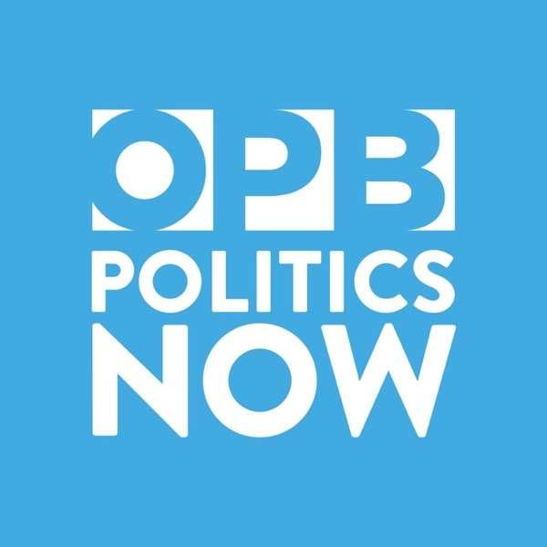 OPB Politics Now