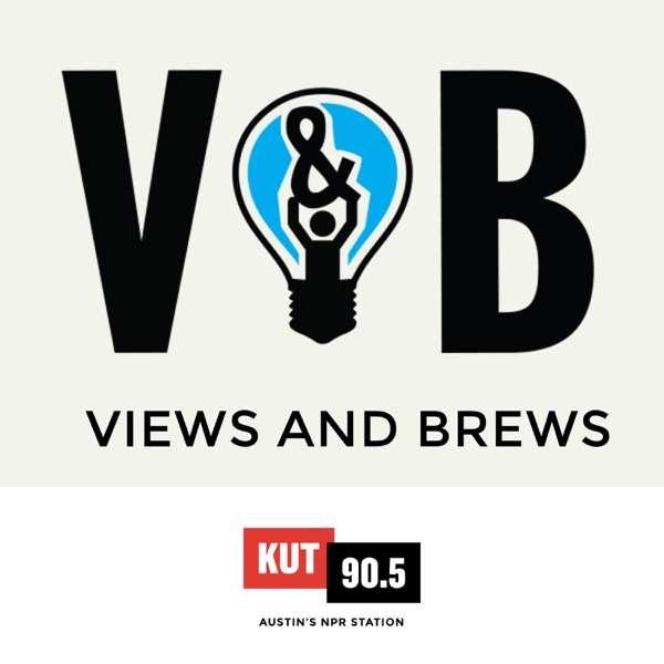 KUT » Views and Brews
