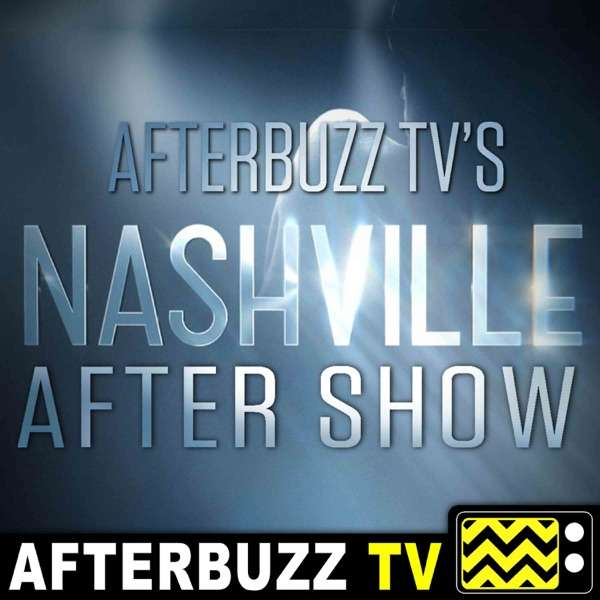 Nashville Reviews and After Show – AfterBuzz TV