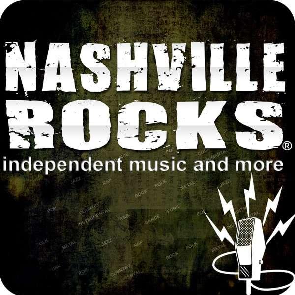 Nashville Rocks – Independent Music in Nashville, TN. Artist Interviews, Music and More