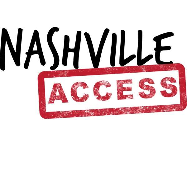 Nashville Access Podcast