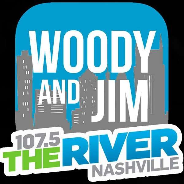 Woody and Jim – 1075 The River Nashville