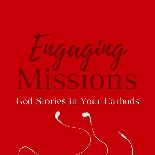 Engaging Missions