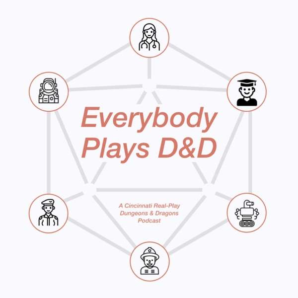 Everybody Plays Dungeons & Dragons