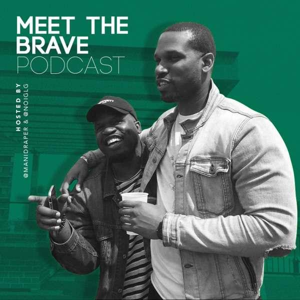 Meet The Brave