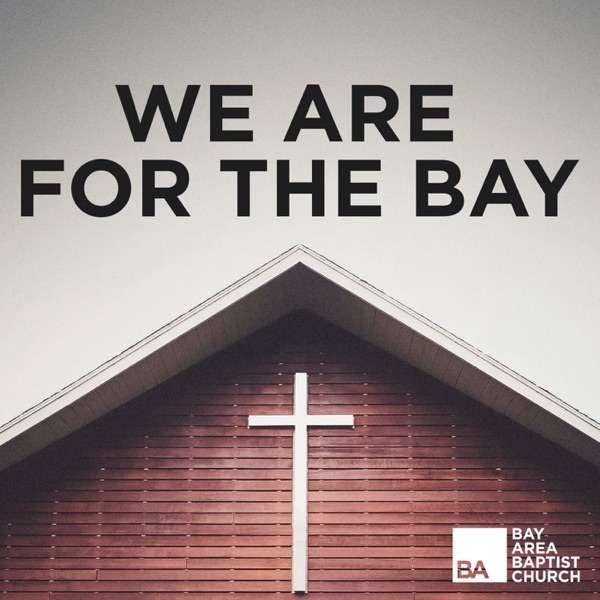 Bay Area Baptist Sermon Podcast