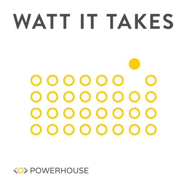 Watt It Takes