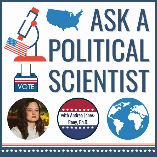 Ask a Political Scientist – World's Smartest Podcast Network