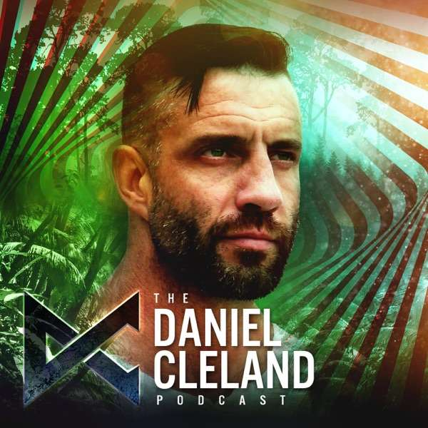 Business, Life, and Ayahuasca with Daniel Cleland