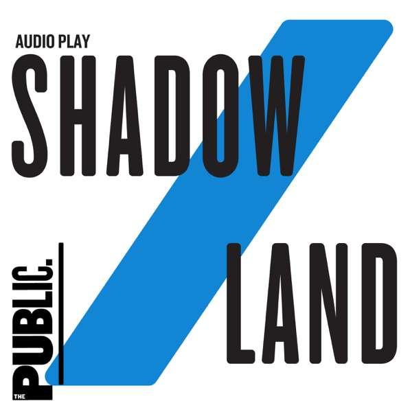 SHADOW/LAND