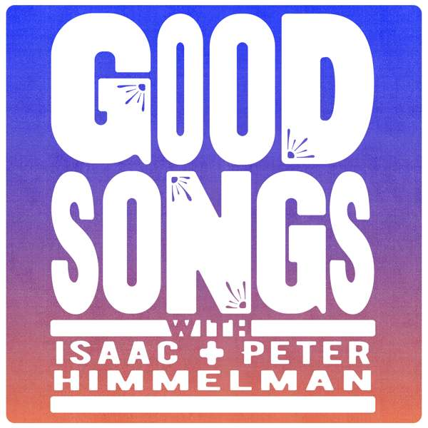 Good Songs – Isaac Himmelman