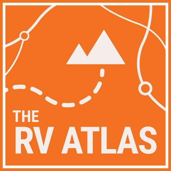 The RV Atlas Podcast – RVFTA Podcast Network
