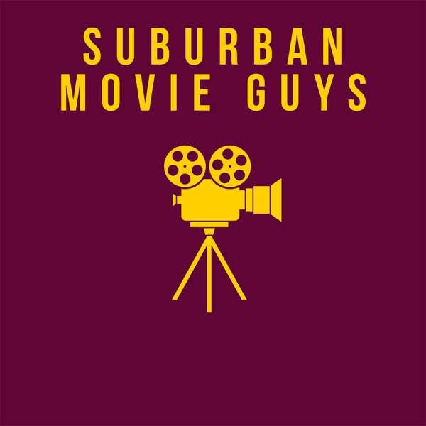 Suburban Movie Guys