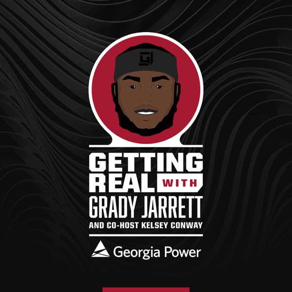 Getting Real with Grady Jarrett – Atlanta Falcons