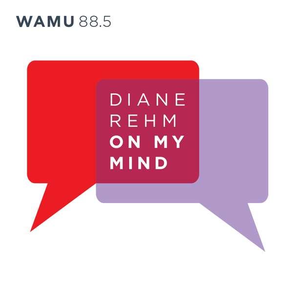 Diane Rehm: On My Mind
