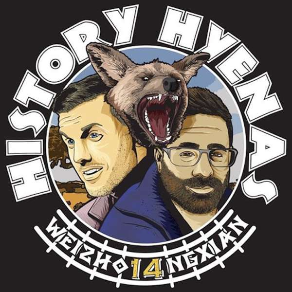 History Hyenas with Chris Distefano and Yannis Pappas