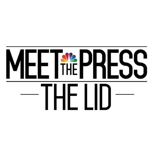 Meet the Press: The Lid