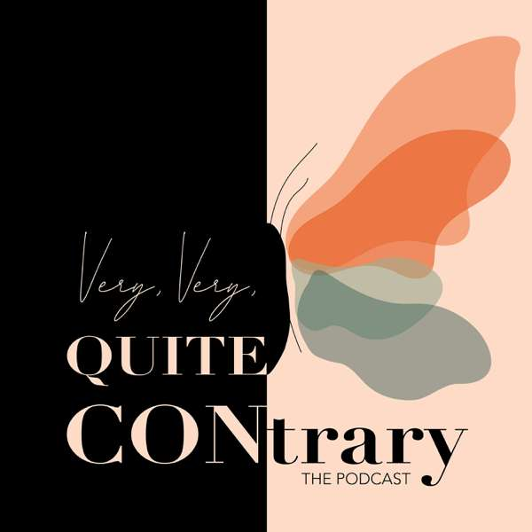 Very, Very, Quite Contrary Podcast