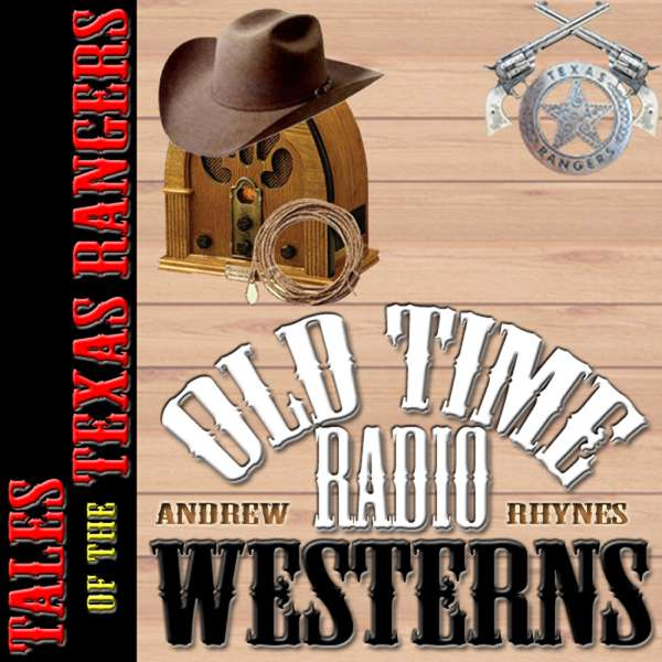 Tales of the Texas Rangers – OTRWesterns.com