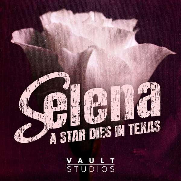 Selena: A Star Dies in Texas