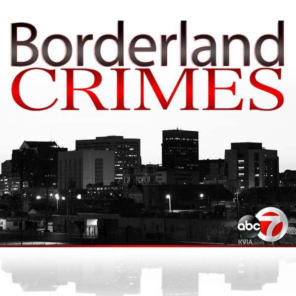 Borderland Crimes