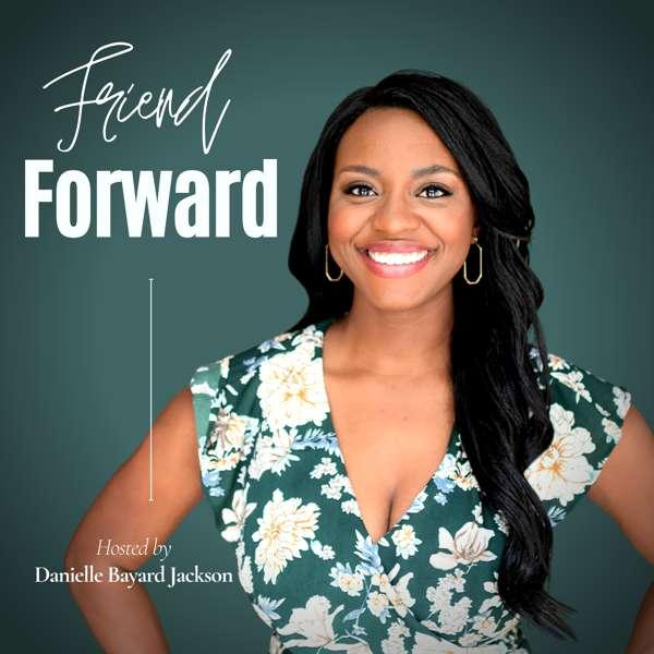 Friend Forward