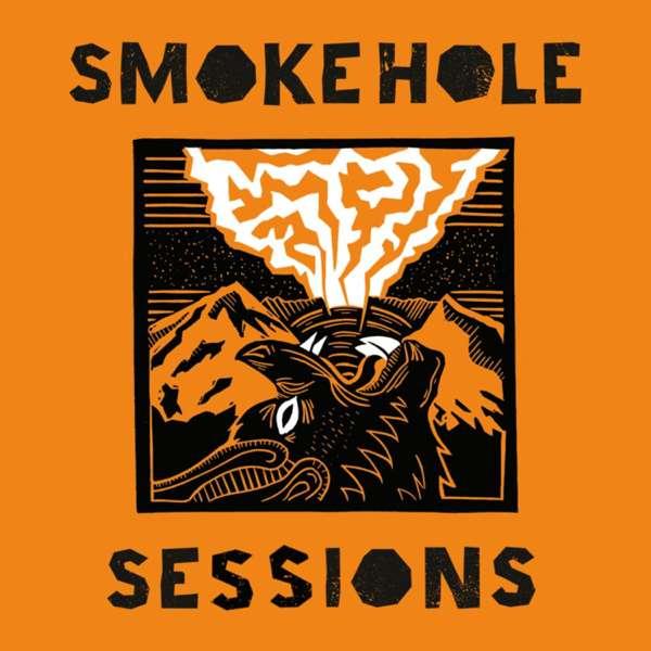 Smoke Hole Sessions