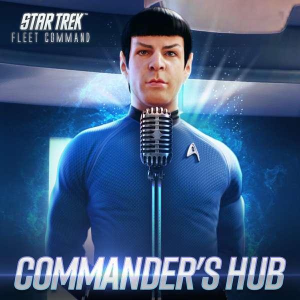 Commander's Hub – Star Trek Fleet Command Podcast