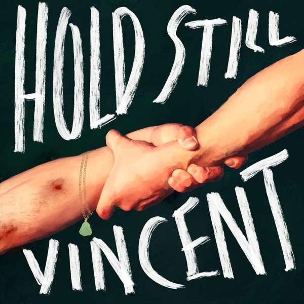 Hold Still, Vincent – A-Major, Automatik, M88, QCODE, Writ-Large