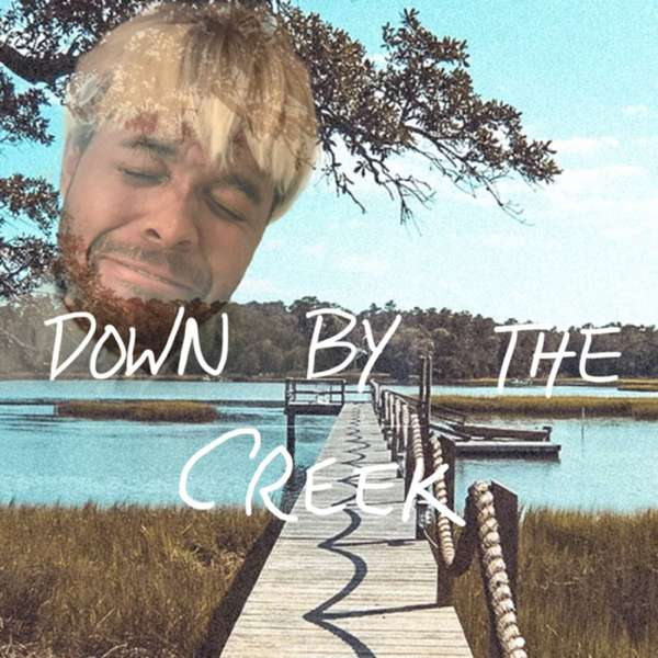 Down By The Creek
