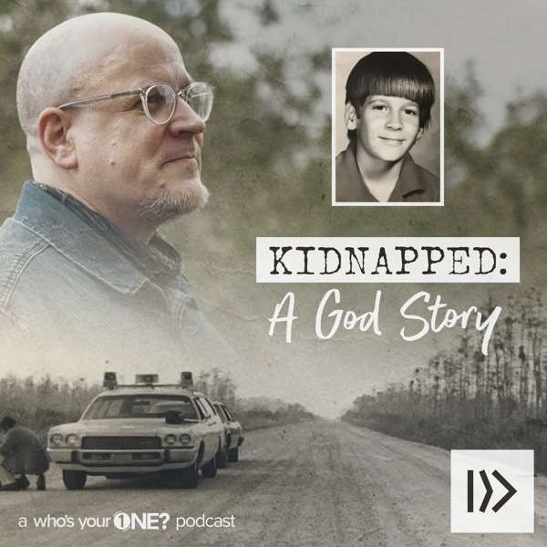 Kidnapped: A God Story