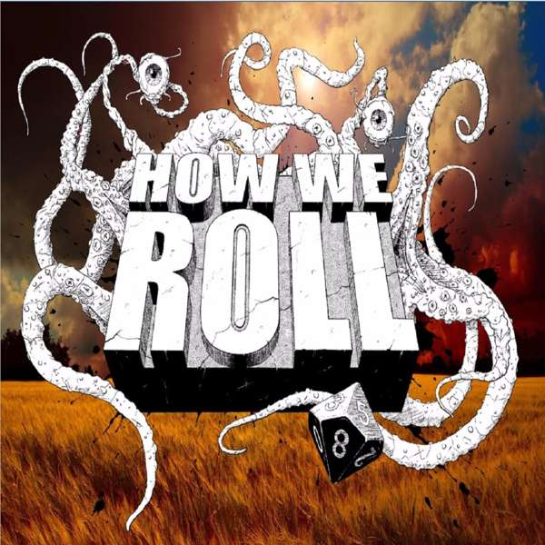 How We Roll Podcast