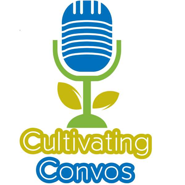 Cultivating Convos: An ODA Podcast