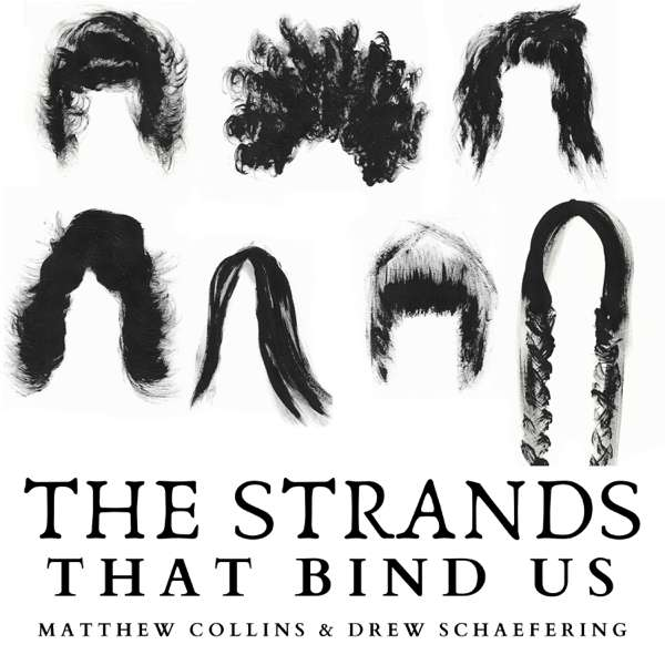The Strands That Bind Us