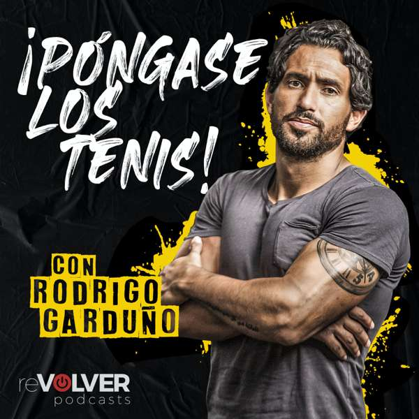 Pongase Los Tenis con Rodrigo Garduno