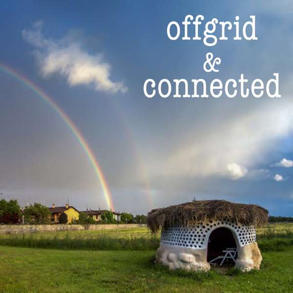 Offgrid and Connected – Patrick Lunt – Offgrid Humanitarian Building and Community