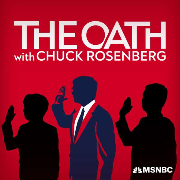 The Oath with Chuck Rosenberg