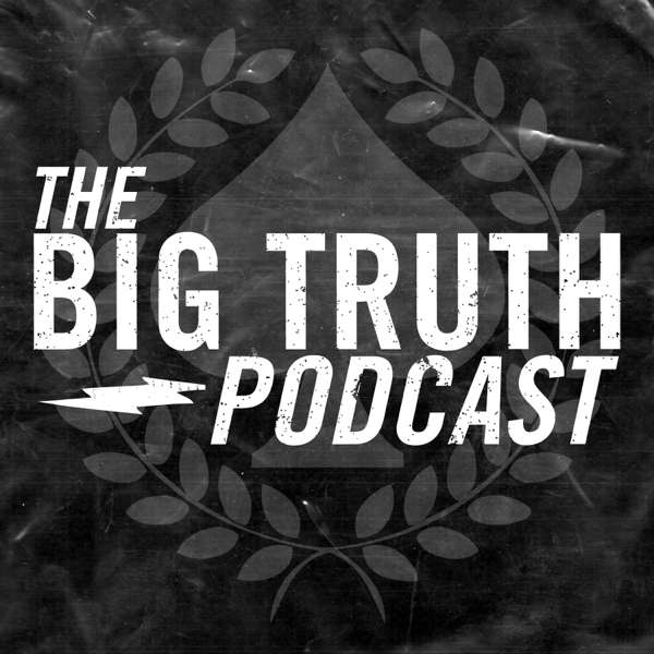 The Big Truth Podcast
