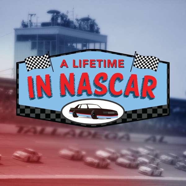 A Lifetime in NASCAR