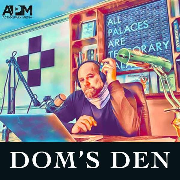 Dom's Den
