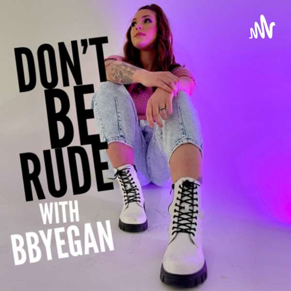 DON'T BE RUDE