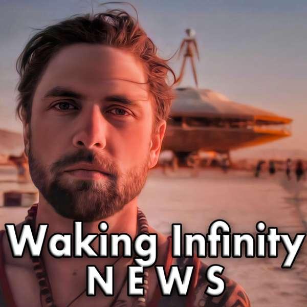 Waking Infinity News