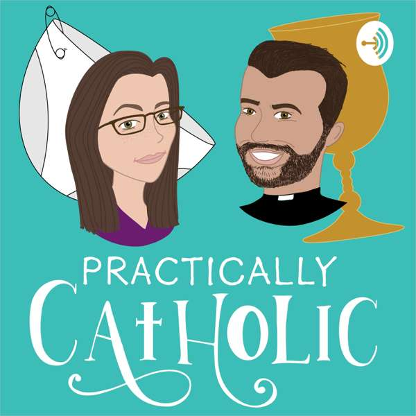 Practically Catholic
