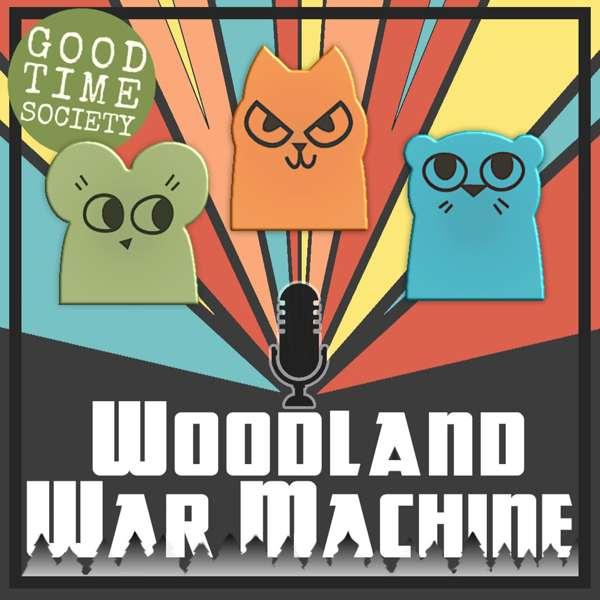 Woodland War Machine
