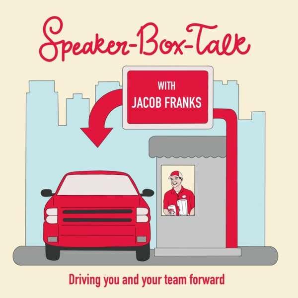 Speaker-Box-Talk with Jacob Franks