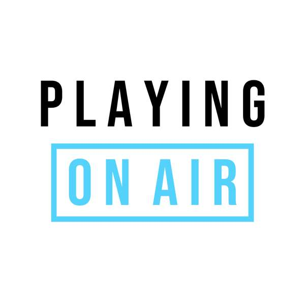 Playing On Air: A Theater Podcast