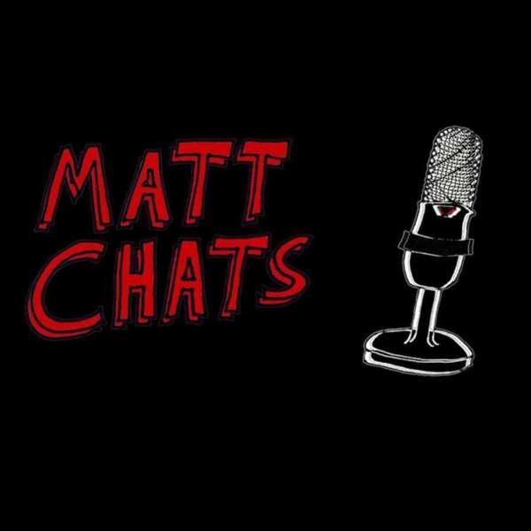 Matt Chats
