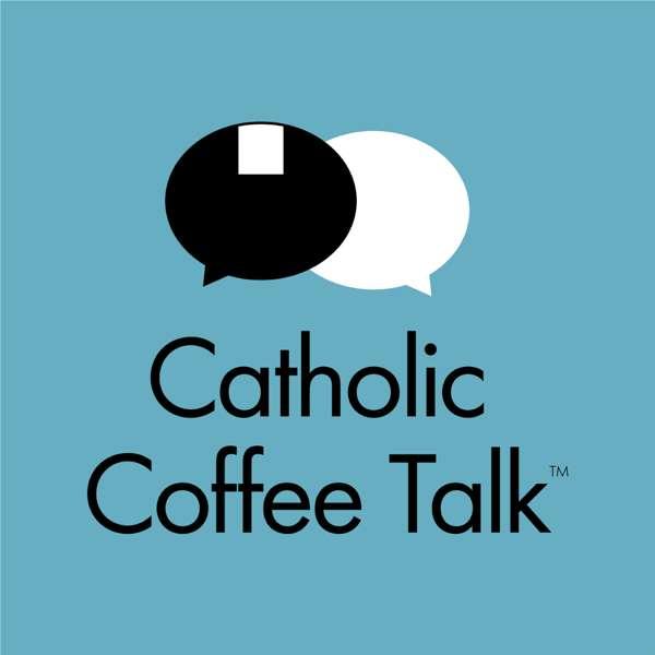 Catholic Coffee Talk