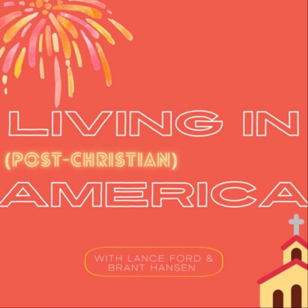 Living In Post-Christian America